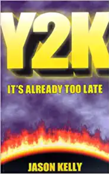 Y2K It's Already Too Late