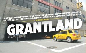 cover web co 91812 Grantland: Will Nonagenarian Eugene Grant Sell 550 Washington Street?