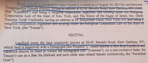 The lease negotiated by Rabbi Aschkenazi that arranges for Homes of Sages on the East Side to rent space from Congregation Tifereth Shmuel in Kew Gardens Queens. Google Maps estimates that would take 25 minutes to drive and nearly three hours to walk.